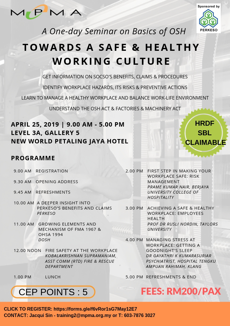 Seminar on Towards a Safe and Healthy Working Culture @ LEVEL 3A, GALLERY 5  NEW WORLD PETALING JAYA HOTEL | Petaling Jaya | Selangor | Malaysia